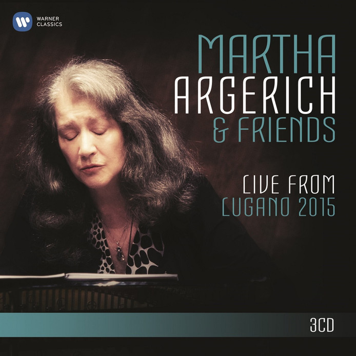 Live from Lugano 2015 - Martha Argerich and Friends