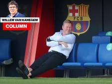 Column Van Hanegem | Als ik Koeman was, was ik al lang weg geweest bij Barça: dan maar geen miljoenen