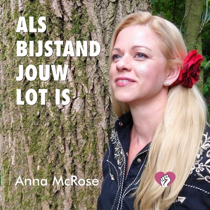 Anna McRose (Anica Pongers) uit Vriezenveen zingt de bijstandsballade Als bijstand jouw lot is, die voor het tv-programma De Opstandelingen is geschreven door René Beunders uit Enschede. Cover van de single