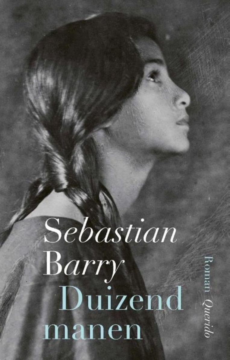 Sebastian Barry, 'Duizend manen', Querido, 248 p., 20 euro, vertaald door Jan Willem Reitsma. Beeld Querido