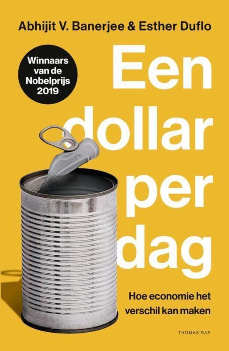 ESTHER DUFLO & ABHIJIT BANERJEE EEN DOLLAR PER DAG Beeld Humo