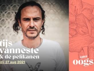 Tijs Vanneste & De Pelikanen zijn eerste headliner van Gladiolen Oogst