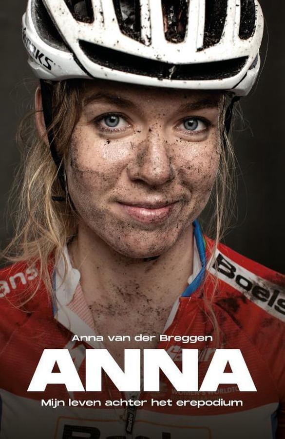 Mijn leven achter het erepodium, de biografie van Anna van der Breggen.