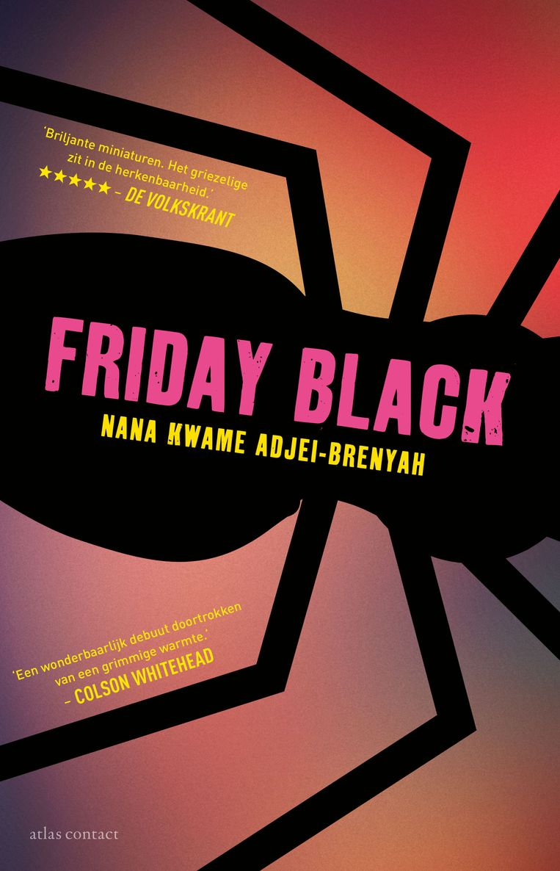 Nana Kwame Adjei-Brenyah: Friday Black Beeld Atlas Contact