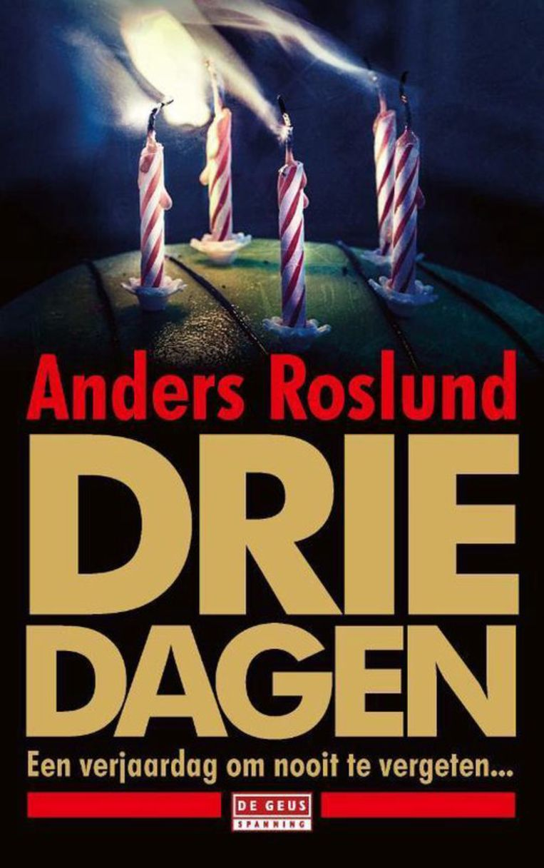 Drie dagen van Anders Roslund Beeld
