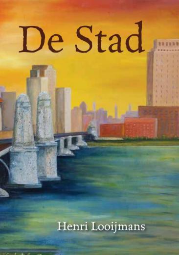 Cover De Stad van Henri Looijmans