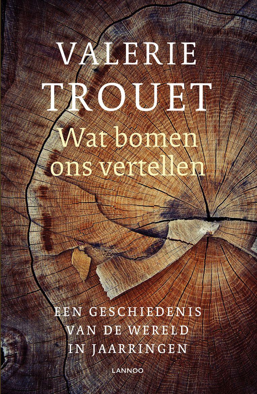 Valerie Trouet – Wat bomen ons vertellen. Beeld rv