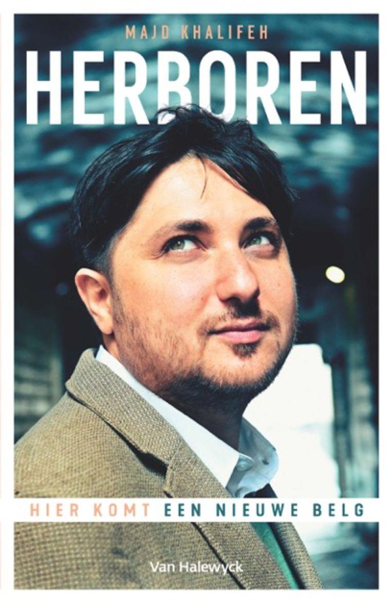 Majd Khalifeh schreef over zijn integratie in België het boek 'Herboren'.