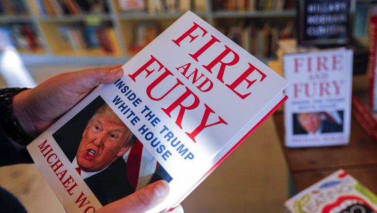 Het boek kwam vorige week ook uit in een Nederlandse vertaling onder de titel Vuur en Woede. Beeld ANP