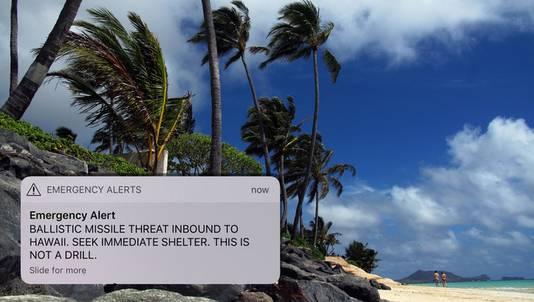 Het noodbericht werd dit weekend verstuurd naar iedereen die zich op Hawaii bevond.