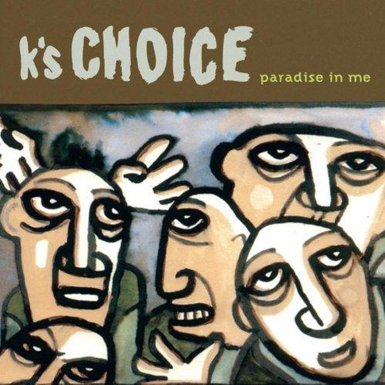 Paradise in Me - K's Choice. Beeld