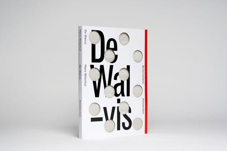 Hans Wilschut, De Walvis, ISBN 978-94-90119-98-0 Beeld Hans Wilschut