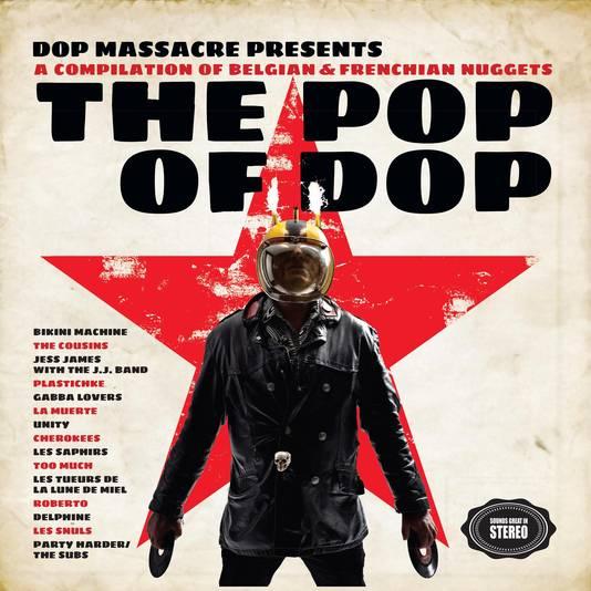 "Dop Massacre (aka DJ Saucisse), compilation ""The Pop Of Dop"", sortie ce 10 novembre"