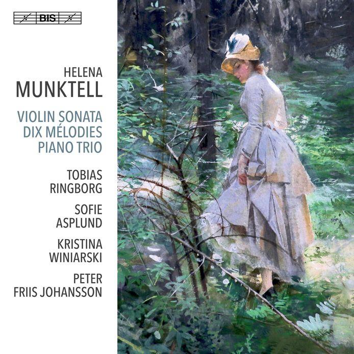 Helena Munktell, violin sonata dix mélodies piano trio/