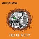 Het eerste soloalbum van pianiste en componiste Marlies du Mosch: Tale of a City.