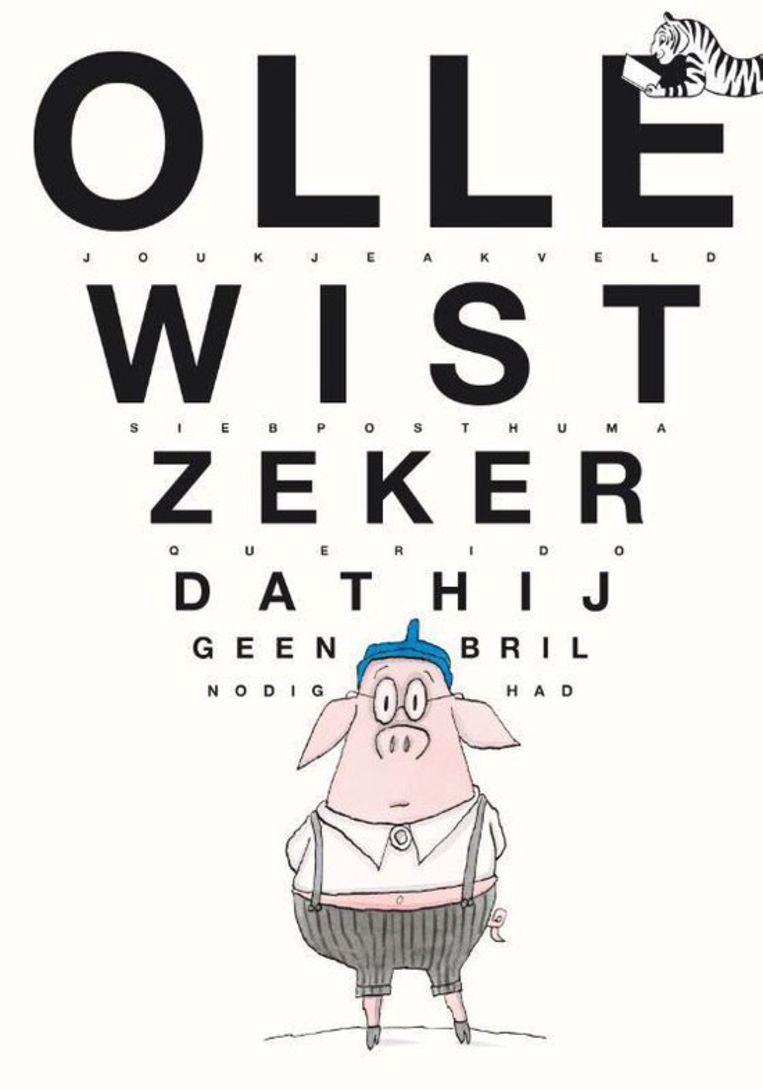 Olle wist zeker dat hij geen bril nodig had met illustraties van Sieb Posthuma, Levine Querido, € 17,99. Beeld