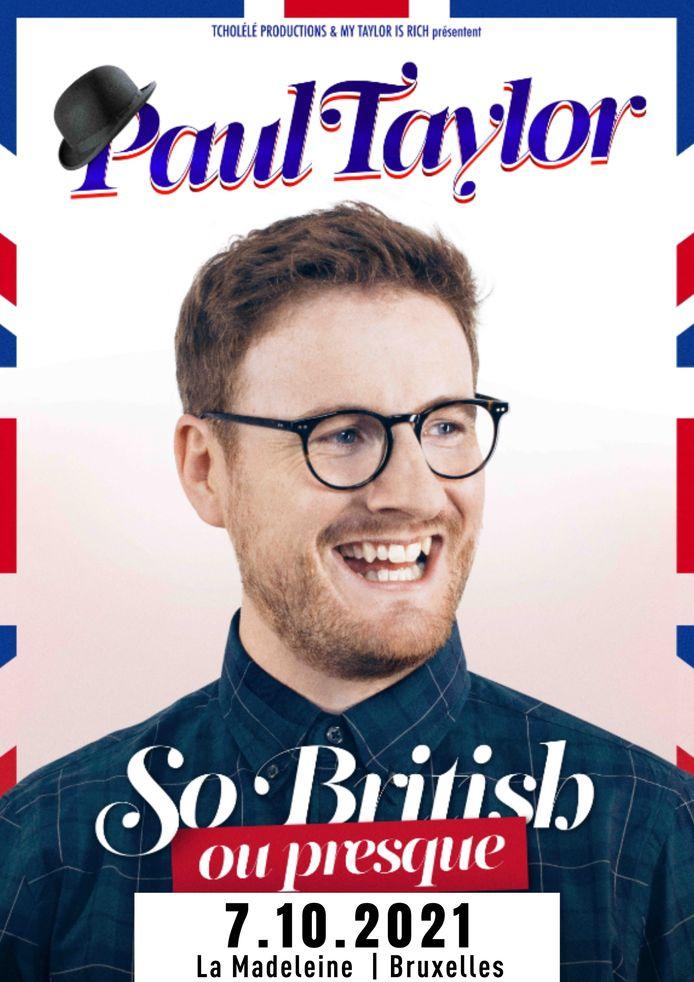 """Paul Taylor sera le 7 octobre prochain à La Madeleine à Bruxelles avec son spectacle """"So British ou presque""""."""