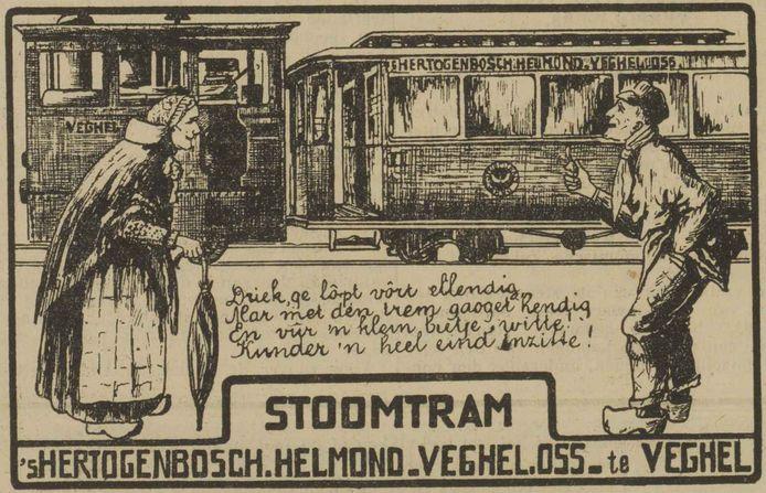 Reclame voor de stoomtram Oss-Veghel uit 1933 met tekst in dialect: 'Driek, ge lôpt vôrt ellendig, Mar met den trem gaoget hendig'.