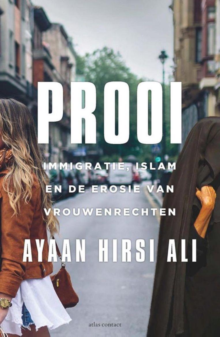 Ayaan Hirsi Ali, 'Prooi', Atlas Contact Beeld RV