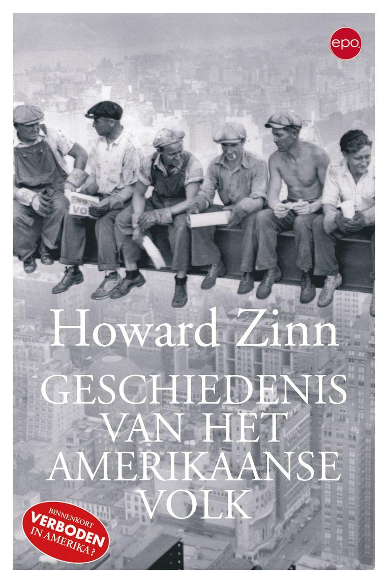 Howard Zinn, 'Geschiedenis van het Amerikaanse volk', EPO, 896 p., 24,90 euro. Beeld rv