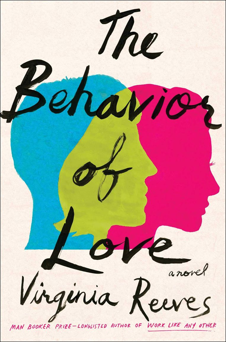 Virginia Reeves: The Behavior of Love Beeld null