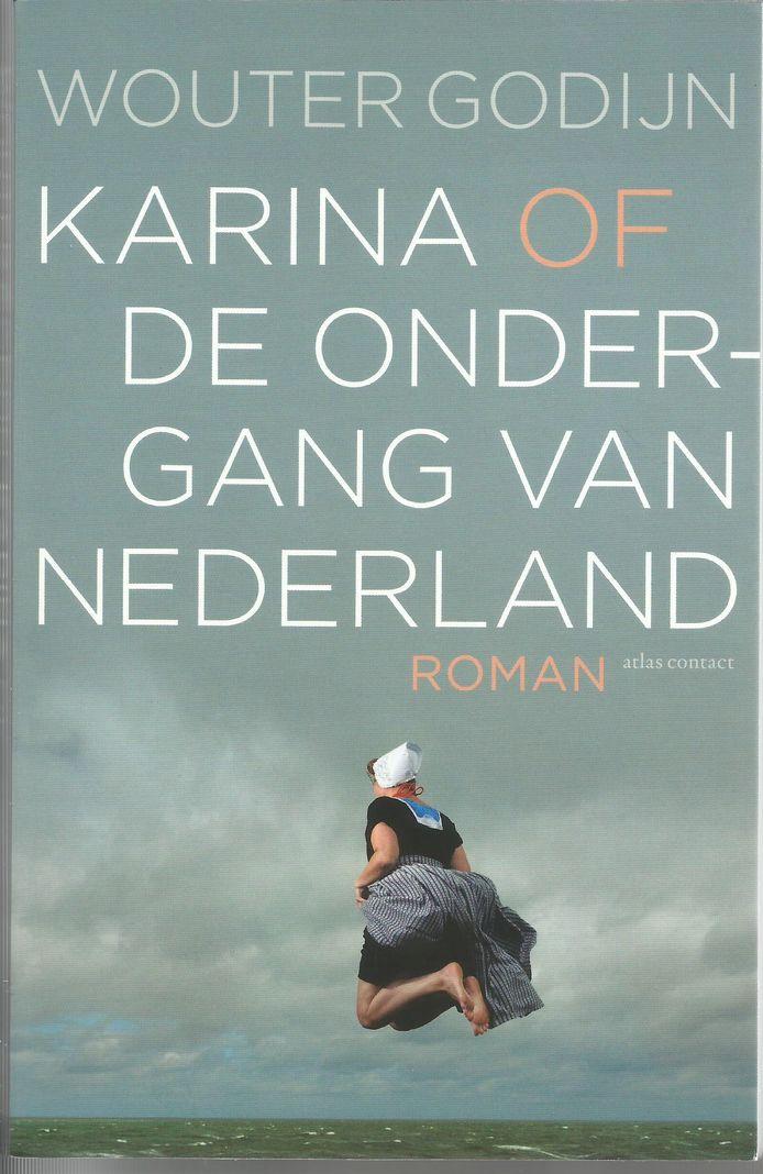 cover van Karina of de ondergang van Nederland