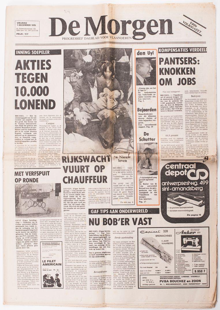 Oké, het was niet de mooiste ooit, maar het was wel de eerste. Op Die allereerste De Morgen-pagina, op 1 december 1978, werd de toon meteen gezet. Leve de studenten! En die liefde is nog altijd springlevend. Beeld RV