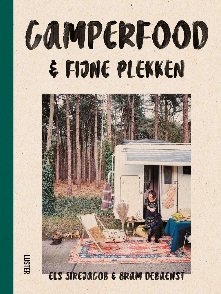 Camperfood & fijne plekken, Els Sirejacob & Bram Debaenst. Luster, €25. Beeld