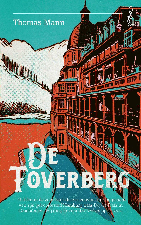 Thomas Mann: De toverberg. Omslagontwerp Sander Patelski. Beeld Singel Uitgeverijen