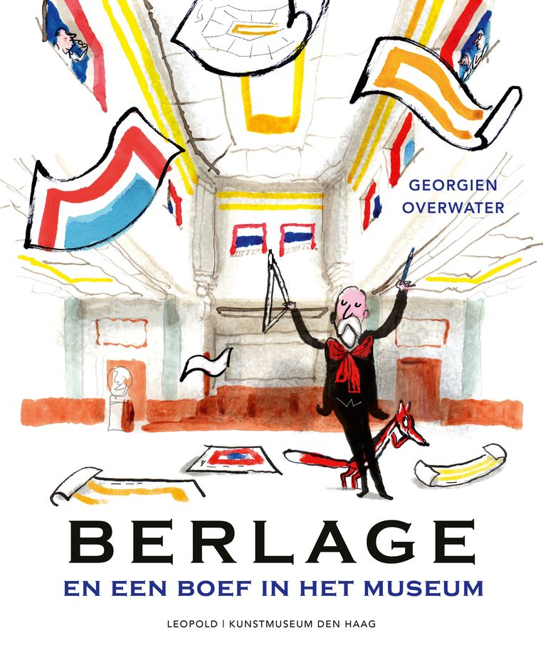 Georgien Overwater, Berlage en een Boef in het museum, Kunstmuseum Den Haag en Leopold, €15,99, 32 blz. Beeld