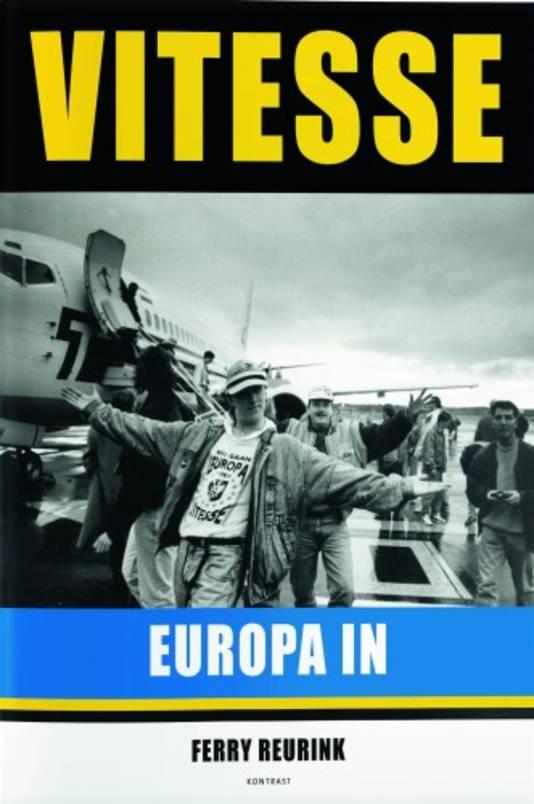 Het boek 'Vitesse Europa in' van Ferry Reurink.