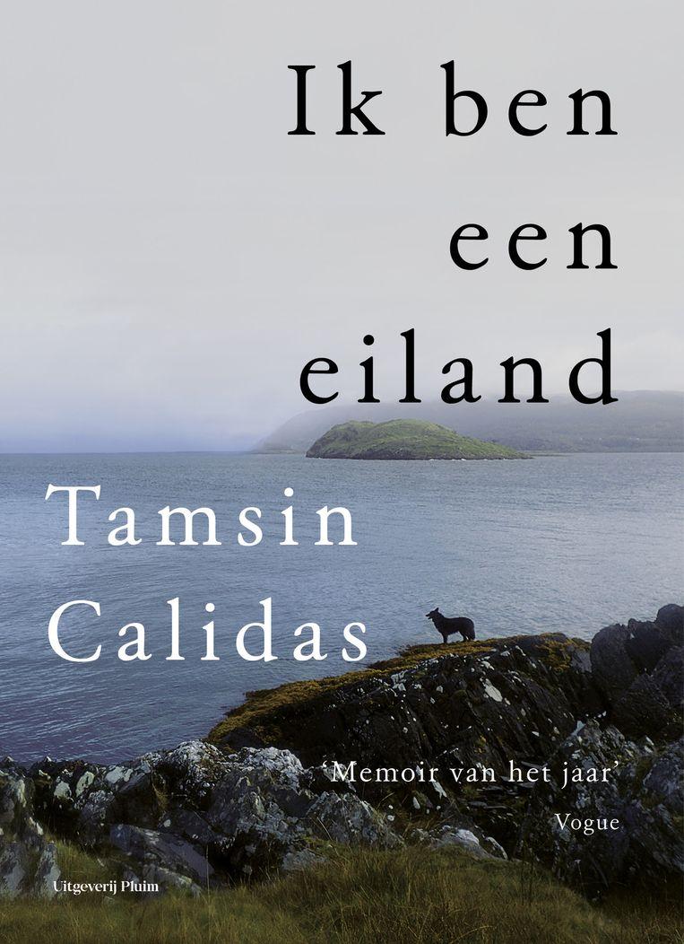 Tamsin Calidas, Ik ben een eiland Beeld -