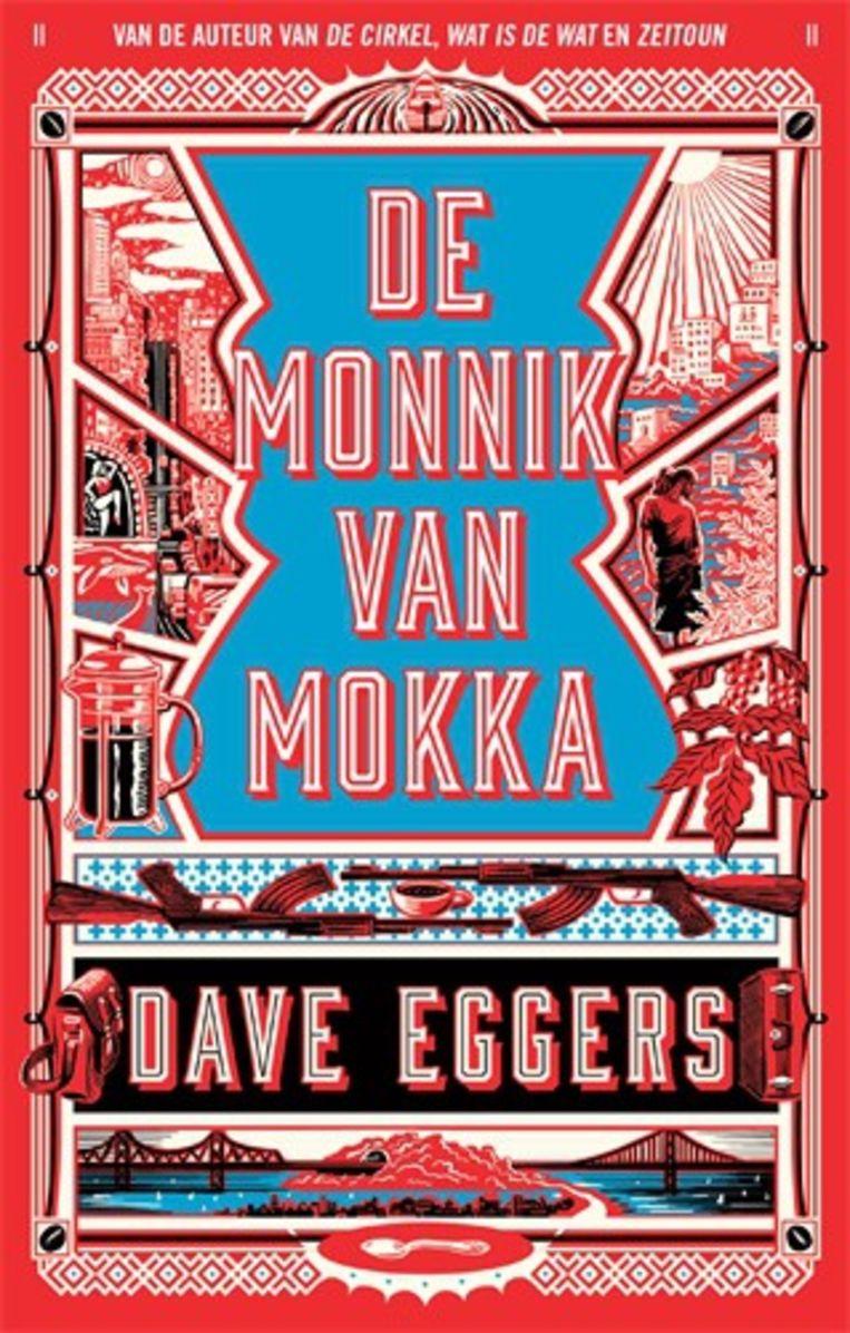 'De Monnik van Mokka' van Dave Eggers. Beeld rv