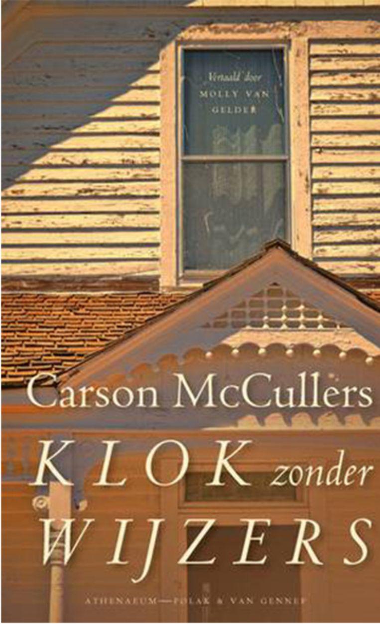 Carson McCullers - Klok zonder wijzers. Beeld RV