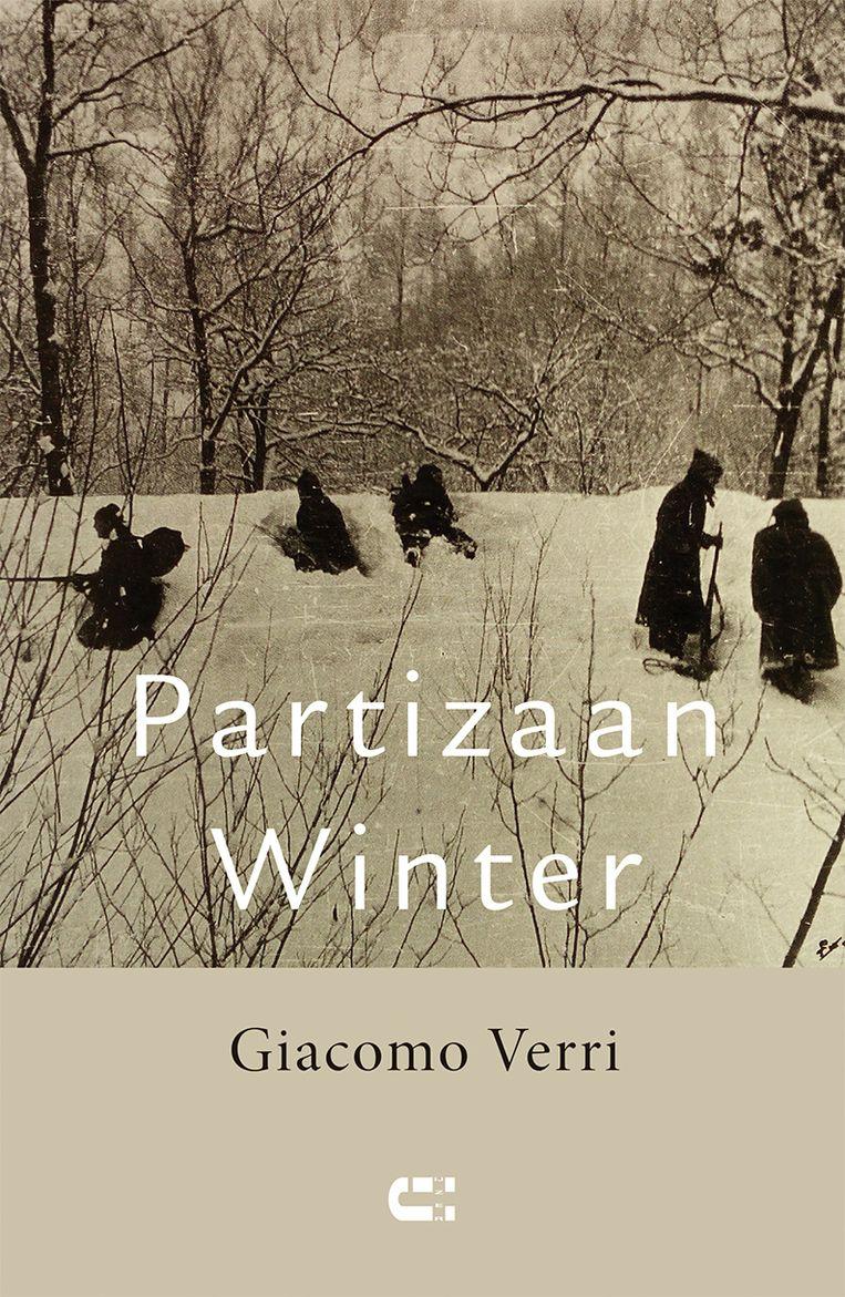Giacomo Verri; Paritzaan Winter; Uit het Italiaans vertaald door Lilian Lotichius. IJzer, €20,50. Beeld