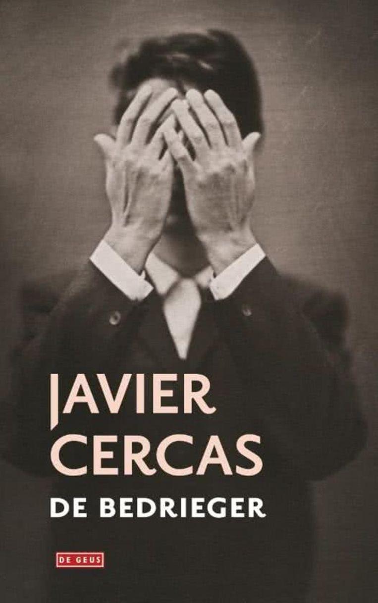 Javier Cercas De bedrieger Beeld Javier CercasDe bedrieger