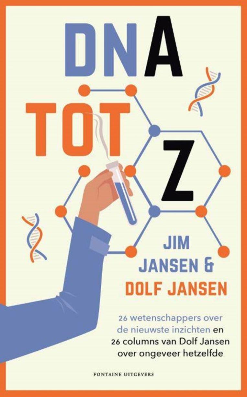 Jim en Dolf Jansen: 'DNA tot Z'. Verschijnt begin november bij Fontaine Uitgevers Beeld Fontaine
