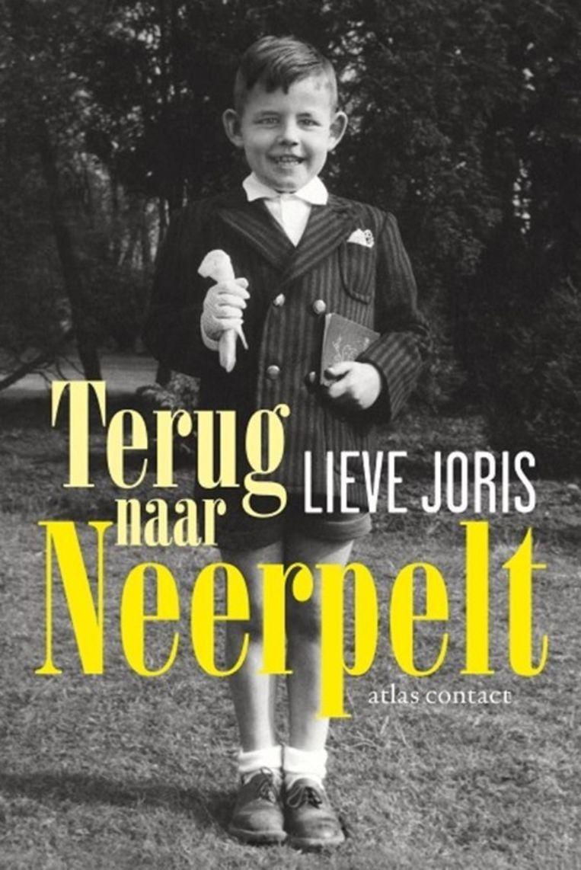 Lieve Joris, 'Terug naar Neerpelt', Atlas/Contact, 254 p., 19,99 euro. Beeld RV