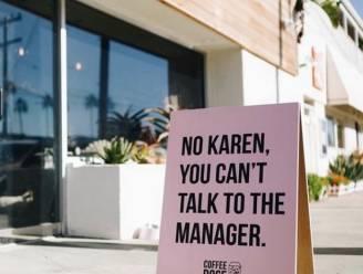 Amerikaanse koffiebar weigert vrouwen met de naam Karen, naamgenoten zijn niet te spreken over het bord