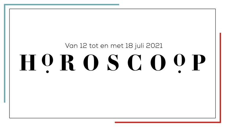 Horoscoop 12 t/m 18 juli 2021 Beeld Libelle