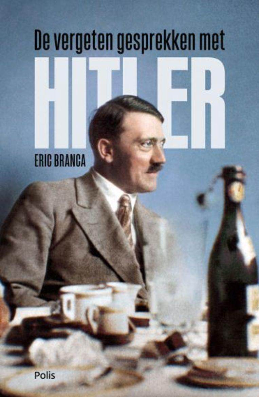 Eric Branca De vergeten gesprekken met Hitler Vert. Hans E. van Riemsdijk New Book Collective; 320 blz.; € 25 Beeld
