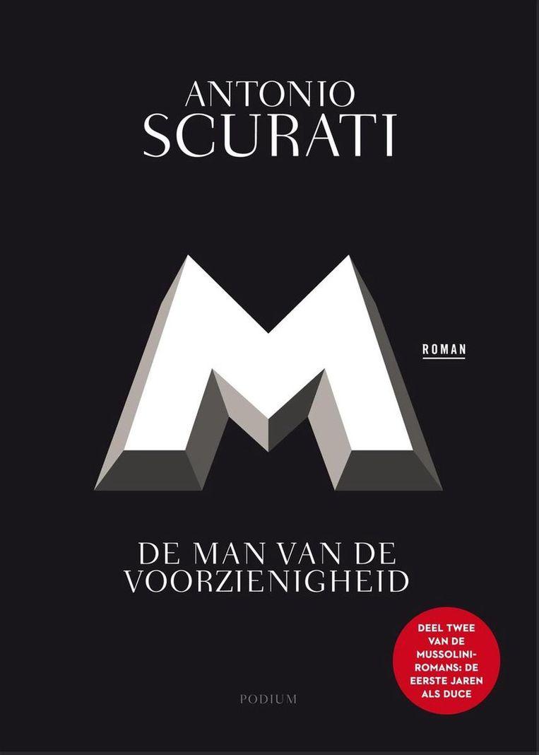 Antonio Scurati: M.  De man van de voorzienigheid. Beeld -