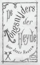 Het boek dat Jan Jozef Haugen heeft uitgebracht, kan opgevraagd worden via de Heemkundige Kring van Gooik.