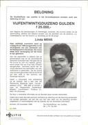 De poster waarmee justitie in 1999 voeg om informatie in de moord op Linda Mens in Zevenaar. De beloning van 25.000 gulden (nu ruim 11.000 euro) staat nog steeds.