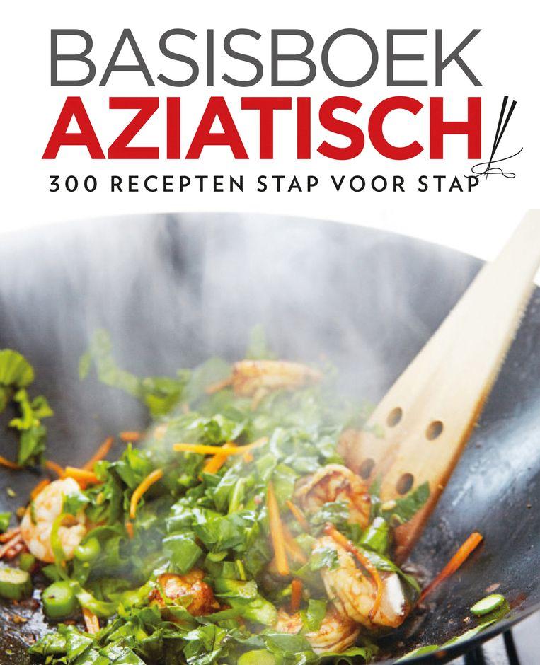 Basisboek Aziatisch. 300 recepten stap voor stap, Jody Vassallo, Good Cook, €15,95. Beeld