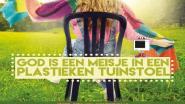 Theater Buitenbeentje brengt 'God is een meisje in een plastieken tuinstoel'