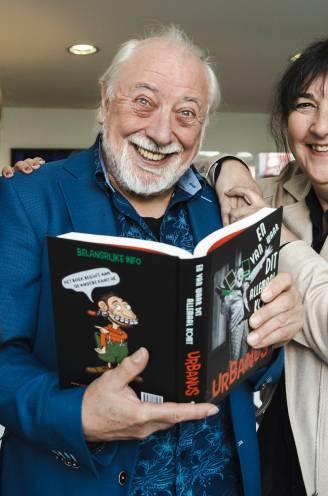 """Urbanus schreef autobiografie: """"In mijn familie werd véél gelachen. In de eerste plaats met onze eigen miserie"""""""