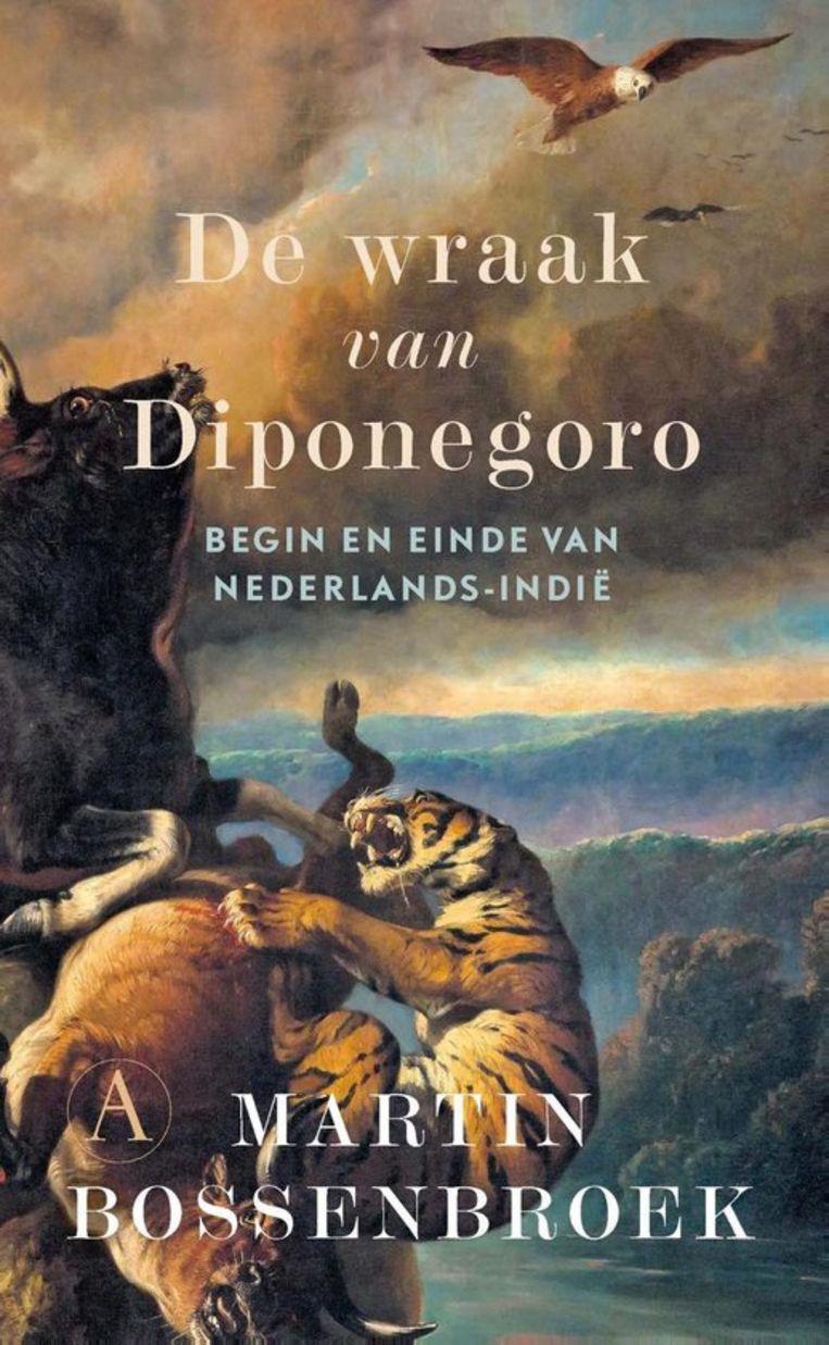 Martin Bossenbroek, De wraak van Diponegoro. Beeld