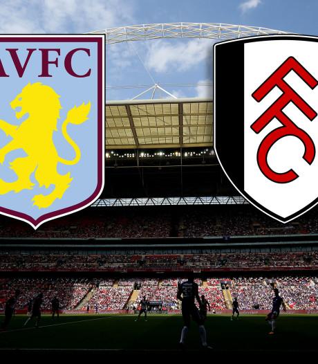 Aston Villa-Fulham, de wedstrijd van 183 miljoen euro