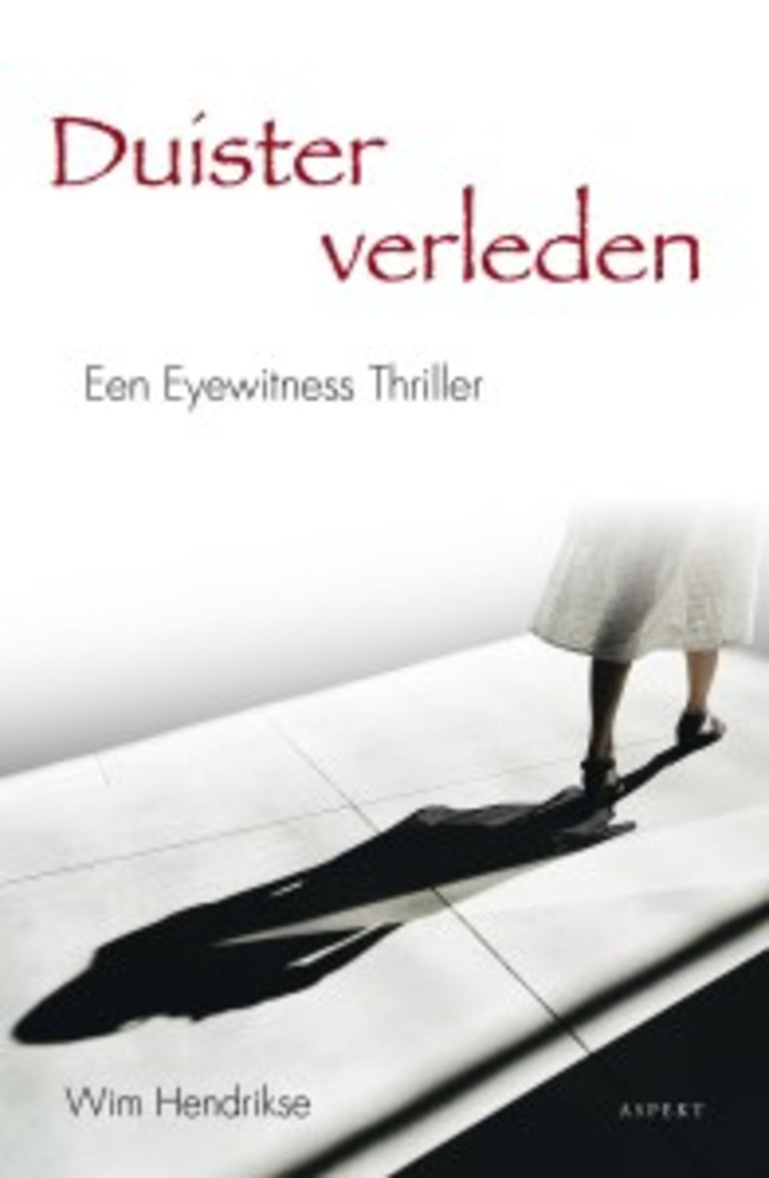 Wim Hendrikse: Duister verleden